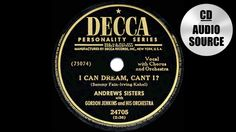 1949 HITS ARCHIVE: I Can Dream Can't I - Andrews Sisters (a #1 record)