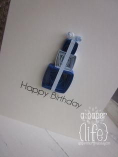 ~ a paper {life}: ~ blue birthday gift
