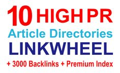 linkwheels: build a Linkwheel form 10 High PR Article Directory+3000 backlinks+Premium Index for $5, on fiverr.com