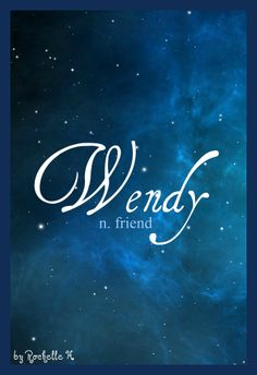 Baby Girl Name: Wendy. Meaning: Friend. Origin: English.