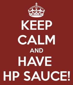 keep-calm-and-have-hp-sauce.png 600×700 Pixel