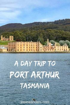 Here are all the details you will need to do a Port Arthur day trip from Hobart, Tasmania, Includes how to get there and what to expect once there. Perth, Brisbane, Melbourne, Sydney, Australia Tours, Queensland Australia, Western Australia, Australia Travel, Visit Australia