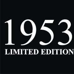 1953 Limited Edition 60th Birthday T-Shirt  Sizes Sm - XL. $9.99, via Etsy.