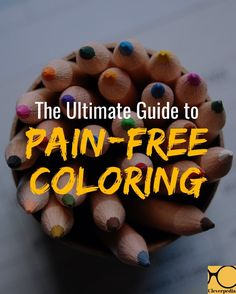 The Ultimate Guide to Pain-Free Coloring: Stop Hurting Your Wrists & Back & Straining Your Eyes While Coloring! Learn How To Handle Coloring Even If You Have Carpal Tunnel Syndrome. Coloring Tips, Colouring Pages, Adult Coloring Pages, Free Coloring, Coloring Books, Colored Pencil Techniques, Colouring Techniques, Art Techniques, Coloring Tutorial