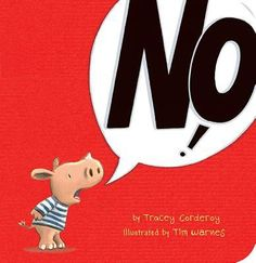 No! / by Tracey Corderoy ; illustrated by Tim Warnes.