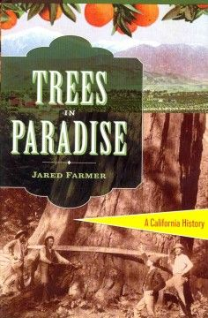 San Luis Obispo County Adult Winter Reading Program- California Reading List Trees in paradise : a California history