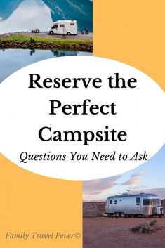 Part of planning an unforgettable RV vacation is reserving the perfect campsites. Here is what you need to know to get the best RV campsites. We tell you everything you need to know to reserve theist campsite Us Road Trip, Family Road Trips, Family Camping, Go Camping, Family Travel, Group Travel, Rv Travel, Adventure Travel, Travel Tips