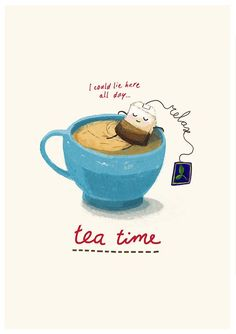 Tea time is me time in the workplace. Illustration of person in the tea relaxing on break in place of tea bag Coffee Time, Tea Time, Tee Kunst, Café Chocolate, Tea Quotes, Quotes About Tea, Tea And Books, Cuppa Tea, My Cup Of Tea