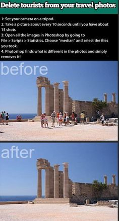 Photoshop trick for getting rid of things like tourists from your holiday photos!