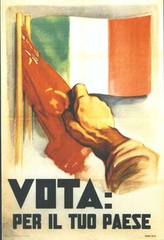 "Vintage Italian Posters ~ ""Vote for your country"" - Italian anti-communist Propaganda 1924 - FASCISMO VINCE LE ELEZIONI IN ITALIA."