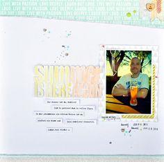 #papercraft #scrapbook #layout.  My world, my love, my life ...