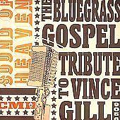http://www.ebay.com/itm/Sound-Heaven-Bluegrass-Gospel-to-Vince-Gill-by-Various-Artists-/141430659625?pt=Music_CDs