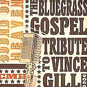 http://www.ebay.com/itm/Sound-Heaven-Bluegrass-Gospel-to-Vince-Gill-by-Various-Artists-/141430659625?pt=Music_CDs