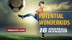 Potential FM 2016 Wonderkids - Emerging U19 Football Talents 2015