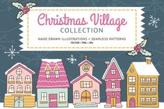 Christmas Village collection by Carolynn Yoe on @creativemarket