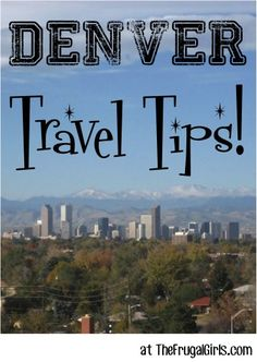 34 Fun Things to See and Do in Denver, Colorado! ~ from TheFrugalGirls.com ~ you'll love all these insider travel tips for your next trip to Denver! #vacation #thefrugalgirls