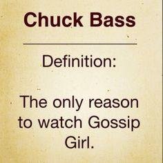 TRUE. WELL CHUCK AND BLAIR.. Gossip girl