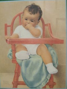 """Do you have this one Mom?   BESSIE PEASE GUTMANN CALENDAR ART PRINT BABY IN HIGHCHAIR THRONE """"HIS MAJESTY"""" !"""