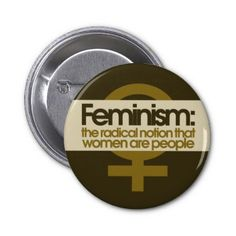 Feminism for Women Pinback Buttons