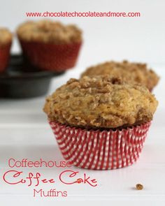 These Coffeehouse Coffee Cake Muffins are so good, they have the streusel on the top and inside!