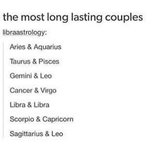 Aries & Aquarius, me and Ricky but other things got in the way