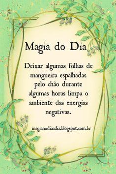 Magia no Dia a Dia: Magia do Dia: folhas de mangueira http://magianodiaadia.blogspot.com.br/2016/12/magia-do-dia-folhas-de-mangueira.html