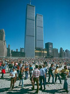 April 4, 1973: Opening Day of World Trade Center Complex in NYC.  (JEO: The Twin Towers were awesome..& scary! I worked on Wall Street for 40 years, including in a few WTC buildings. Pre-cellphone, people TALKED to each other on the streets at lunchtime,  & I heard many people talk of how those Towers made them nervous. Some people swore they 'd never work in them! It was a huge concept for its time.