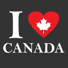 """i love canada"" Canadian Things, I Am Canadian, Canadian Girls, Canadian History, Canadian Bacon, Canada Day Images, Vancouver, Canada Day Crafts, Canada Hockey"