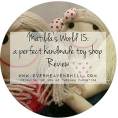 Maggie and Anna of Matilda's World are craftsmen, delivering high quality, beautiful toys and I for one am a fan. Beautifully and perfectly created.