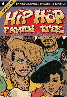 Hip Hop Family Tree Book 4: 1984-1985 (Vol. 4)  (Hip Hop Family Tree)