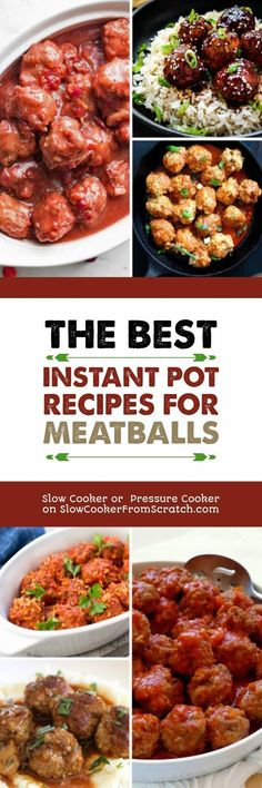 Everyone loves meatballs, so here are our picks for The Best Instant Pot Recipes for Meatballs. There are great ideas here for dinner or game day food, and Instant Pot Meatballs are sure to be a winner with the family! There is also a link to a companion post with Slow Cooker Meatballs if you prefer that method. [featured on Slow Cooker or Pressure Cooker at SlowCookerFromScratch.com] #InstantPot #PressureCooker #MeatballsRecipes #InstantPotMeatballs #InstantPotRecipes
