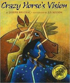 Crazy Horse's Vision by Joseph Bruchac, illustrated by S.D. Nelson.  A biography of Crazy's Horse's early life.  An excellent resource for slightly older readers with illustrations in the ledger style.  #Bruchac #books #reading