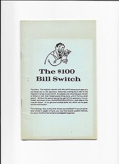 THE $100 BILL SWITCH ORIGINAL BOOKLET MIKE KOZLOWSKI MAGIC BOOK Collectibles:Fantasy, Mythical & Magic:Magic:Books, Lecture Notes www.webrummage.com $12.99