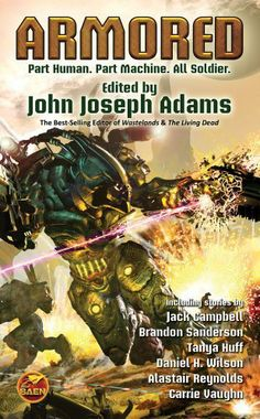 Armored by John Joseph Adams. $7.99. Publisher: Baen; Original edition (March 27, 2012). Author: John Joseph Adams