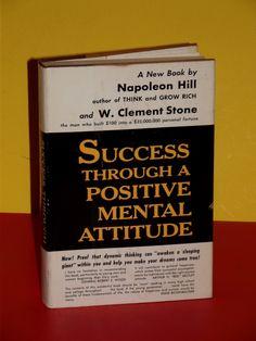 Success Through A Positive Mental Attitude, First Edition Book