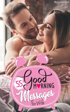 55 Romantic Good Mor 55 Romantic Good Morning Messages for Wife : Love is not a universal need. It is rather an emotion that drives mankind! Sending warm and loving good morning messages for wife is just one of them. Good Morning Couple, Good Morning For Her, Morning Message For Her, Romantic Good Morning Messages, Good Morning Kisses, Romantic Messages, Good Morning Texts, Good Morning Photos, Morning Images