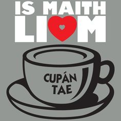 Cupan tae, le do thoil! Celtic Music, Celtic Art, Irish Customs, Irish Fest, Gaelic Words, Birthday Morning, Irish Language, Places In England, Irish People