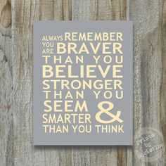 Always Remember You Are Braver Than You Believe Print Christopher Robin Pooh Quote Inspirational Typography Cancer Survivor on Etsy, $12.00