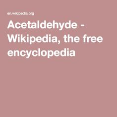 Acetaldehyde - Wikipedia, the free encyclopedia