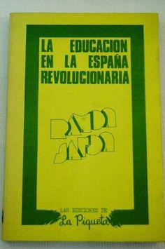 La Educación en la España revolucionaria, (1936-1939) / Ramón Safón ; traducción María Luisa Delgado y Félix Ortega