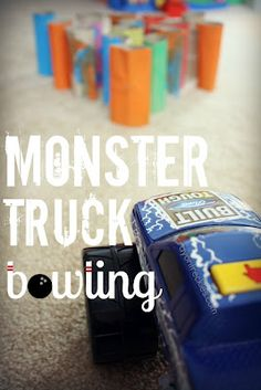 Monster Truck Bowling - great use for cardboard toilet paper rolls