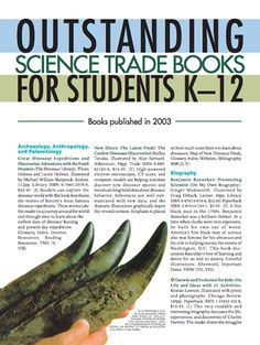 Here's a copy of the 2004 Outstanding Science Trade Books for Students K-12 list.