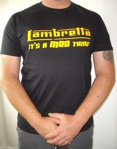 """Men's Vinyl T Shirt - Lambretta Scooter """"It's a Mod Thing"""" S/M/L/XL - 8 colours"""