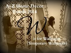 A-Z Home Decor Trend 2014: Wallpaper