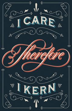 I Care, Therefore I Kern.
