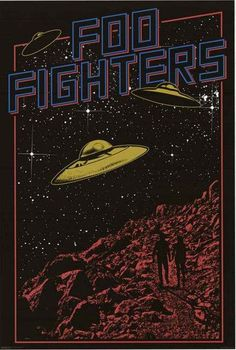 An awesome UFO pop art poster for Dave Grohl's post-Nirvana rock band the Foo Fighters! Check out the rest of our great selection of Foo Fighters poste (Diy Shirts For Concerts) Pop Art Posters, Tour Posters, Vintage Music Posters, Foo Fighters Poster, Foo Fighters Lyrics, Flugblatt Design, Rock Band Posters, Psy Art, Kunst Poster