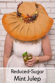 Garnish your reduced-sugar mint julep with a giant floppy hat and you'll be all set for your Derby festivities. Click through for our cocktail recipe.