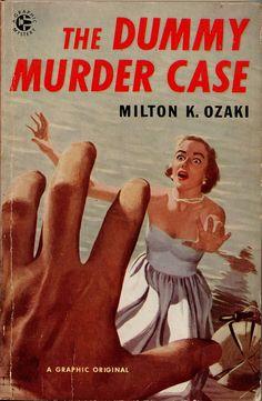 The dummy murder case. Pulp fiction.