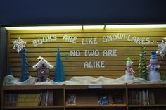 """Books Are Like Snowflakes..."" Display"