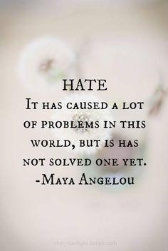 jUST Maya Angelou